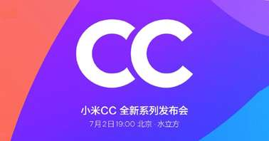 Xiaomi CC series July 2- launch