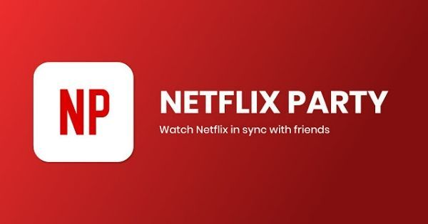 How to use Netflix Party: watch shows and movies with your friends while under lockdown