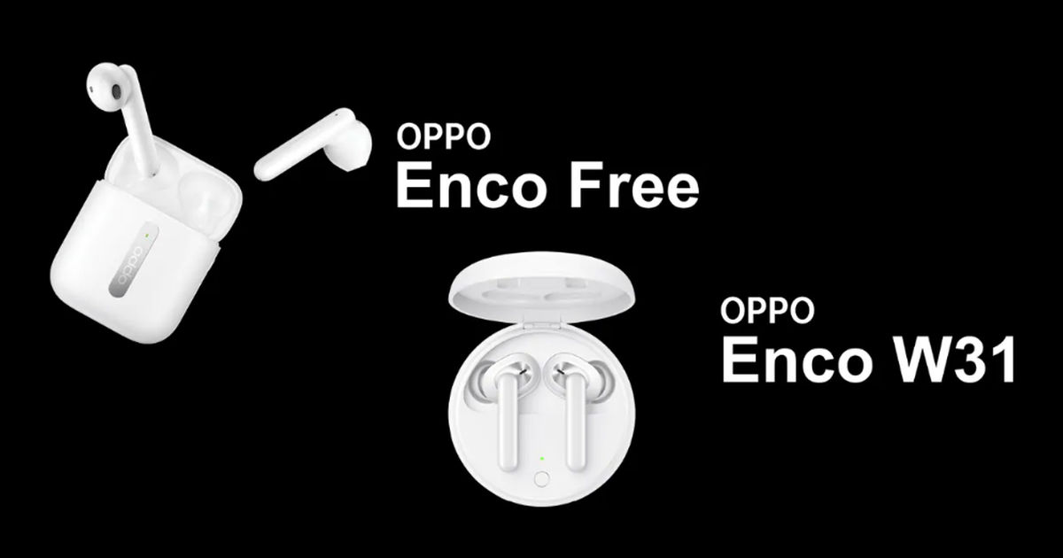 OPPO Enco Free and Enco W31 wireless headphones