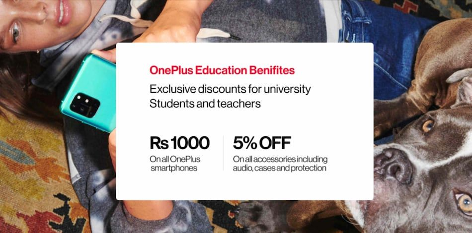 OnePlus is offering instant Rs 1,000 discount on phones and TVs as well as 5 percent discount on accessories to students and faculty members
