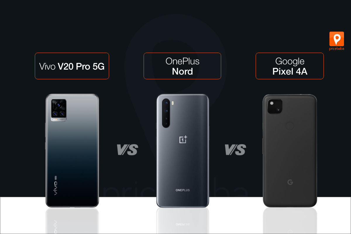 The Vivo V20 Pro 5G competition in India comprises OnePlus Nord and Pixel 4A