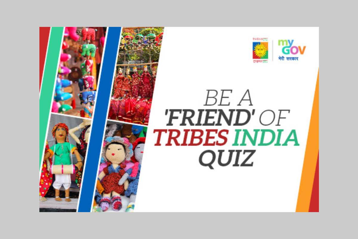 MyGov Be a 'Friend' of TRIBES India Quiz