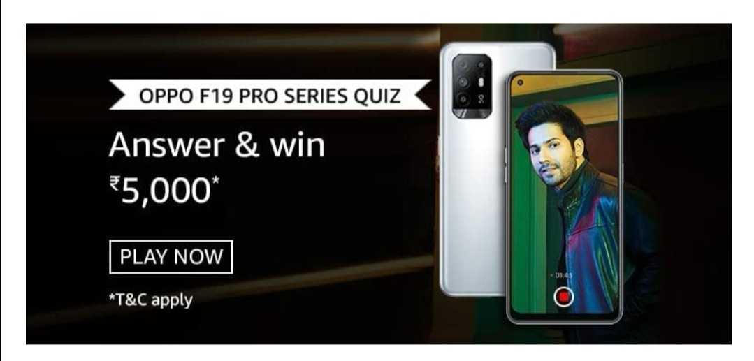 Amazon OPPO F19 Pro Series Quiz