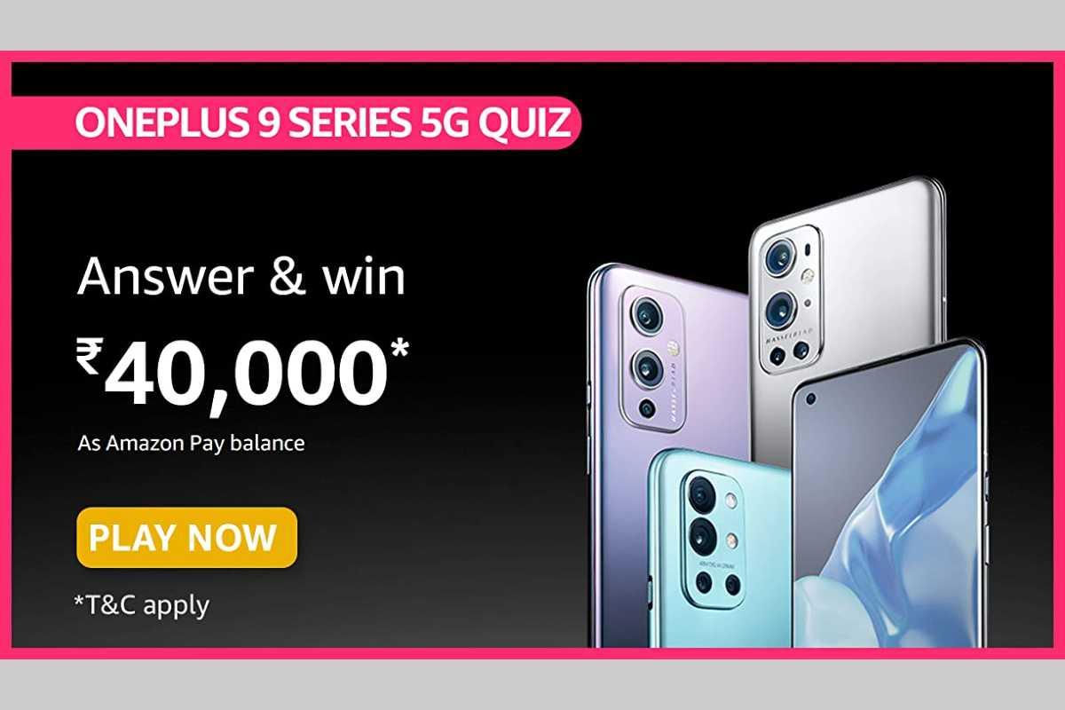 Amazon OnePlus 9 Series 5G Quiz