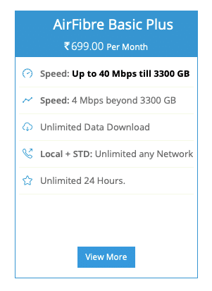 The BSNL Bharat AirFibre Basic Plus plan starts at Rs 699 per month