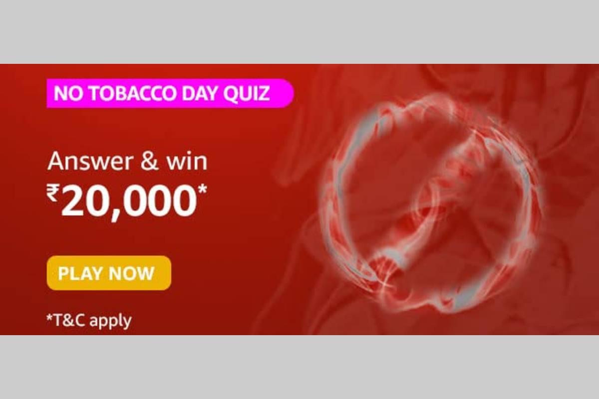 Amazon No Tobacco Day Quiz