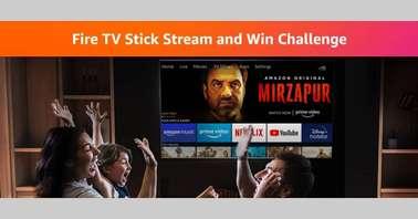 Amazon Fire TV Stick Stream and Win Challenge