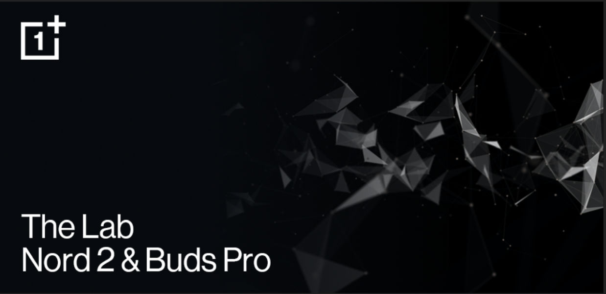 OnePlus Buds and OnePluds Nord 2 Labs Program