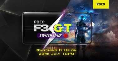 POCO F3 GT launch date confirmed-
