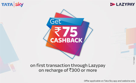 LazyPay users will get rs 75 cashback on their first Tata Sky recharge done using LazyPay