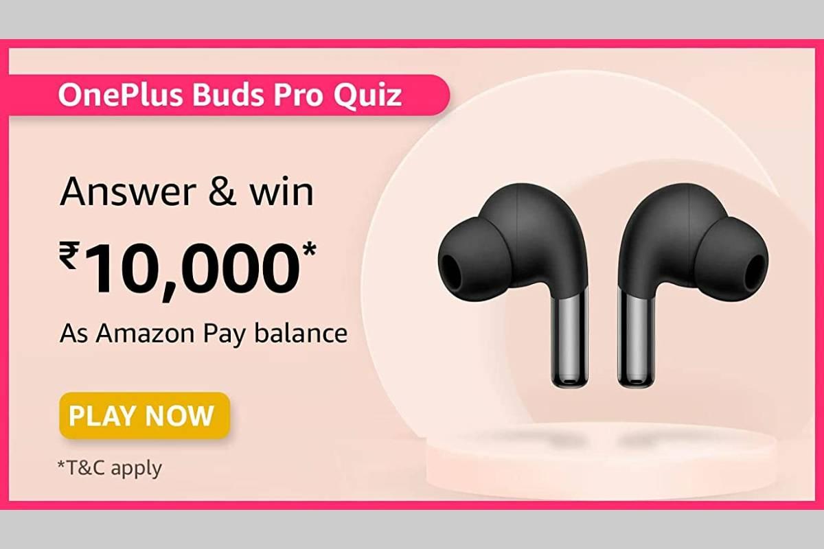 Amazon OnePlus Buds Pro Quiz