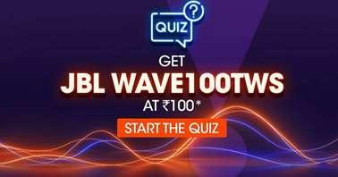 Flipkart JBL Wave100 TWS Quiz