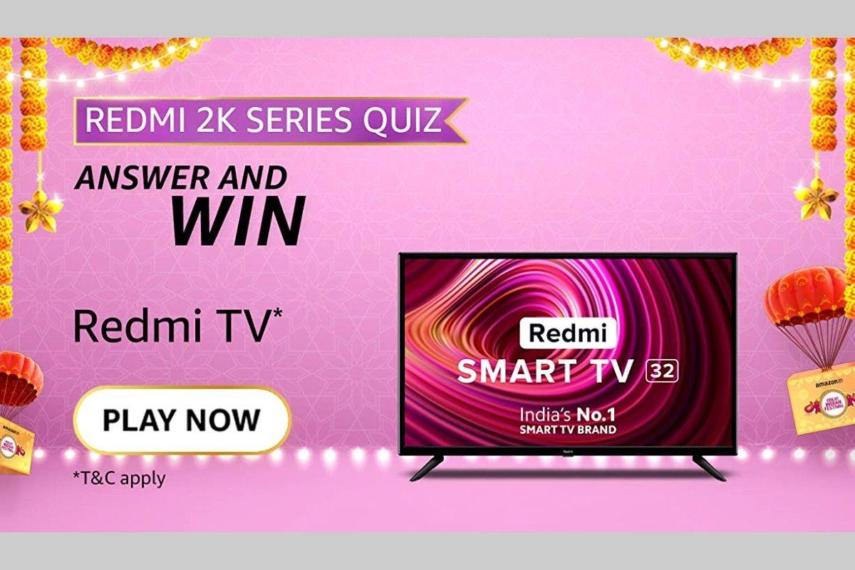 Amazon Redmi 2K TVs Series Quiz