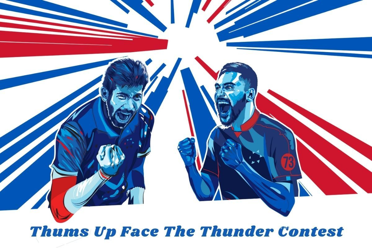 Thums Up Face The Thunder Contest